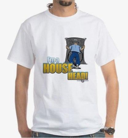 I'mAHousehead White t-shirt