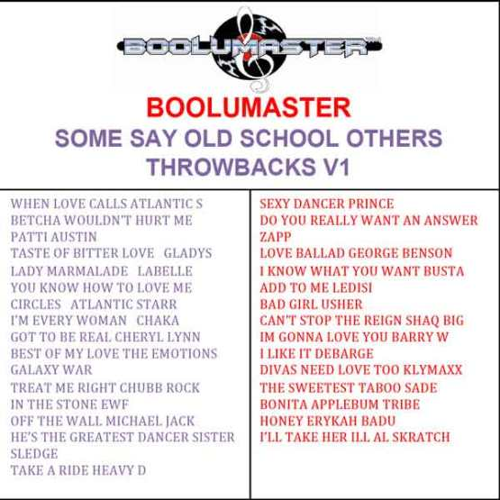 Some Say Old School Others Throwbacks V1 mix