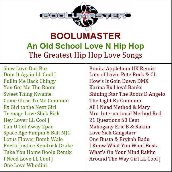 New Release An Old School Love N Hip Hop - Boolumaster