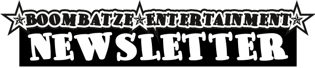 Boombatze-Entertainment-Newsletter