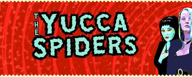 The Yucca Spiders
