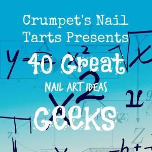 Crumpet's Nail Tarts - Geek Week