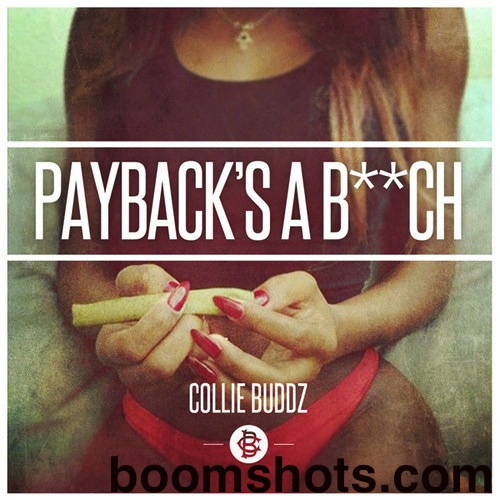 "HEAR THIS: Collie Buddz ""Payback's A B**ch"""