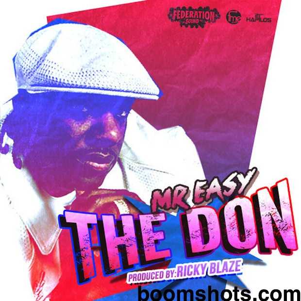 """HEAR THIS: Mr. Easy """"The Don"""""""