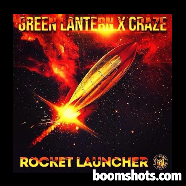 "HEAR THIS: Green Lantern & Craze ""Rocket Launcher"""