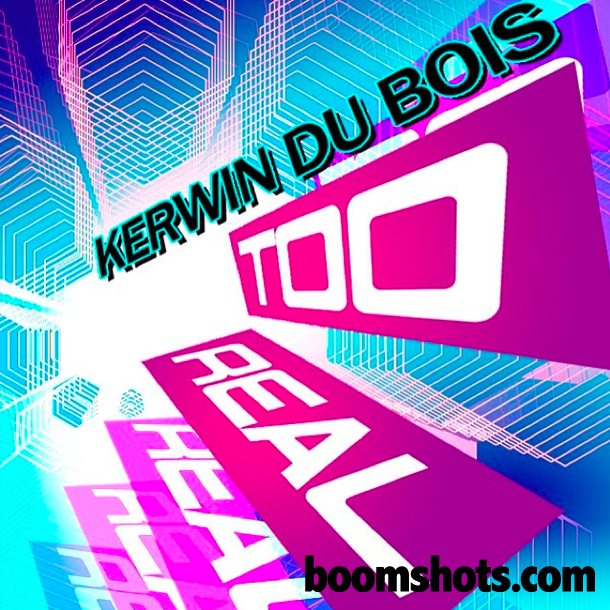 "HEAR THIS: Kerwin Du Bois ""Too Real"""