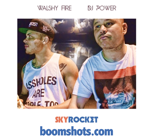 "WATCH THIS: Walshy Fire & DJ Power ""Sky Rocket"" (Video Snippet)"