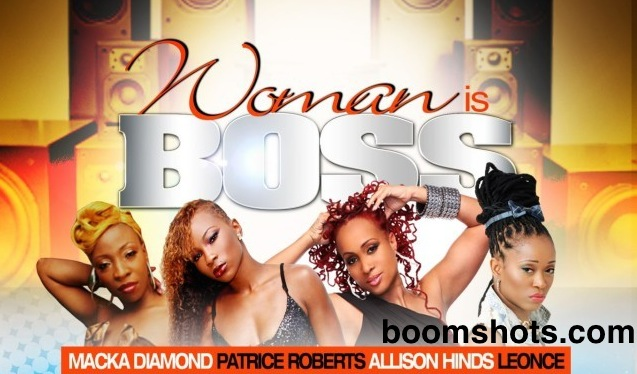 "Dancehall & Soca Stars For ""Woman Is Boss"" Stage Show"