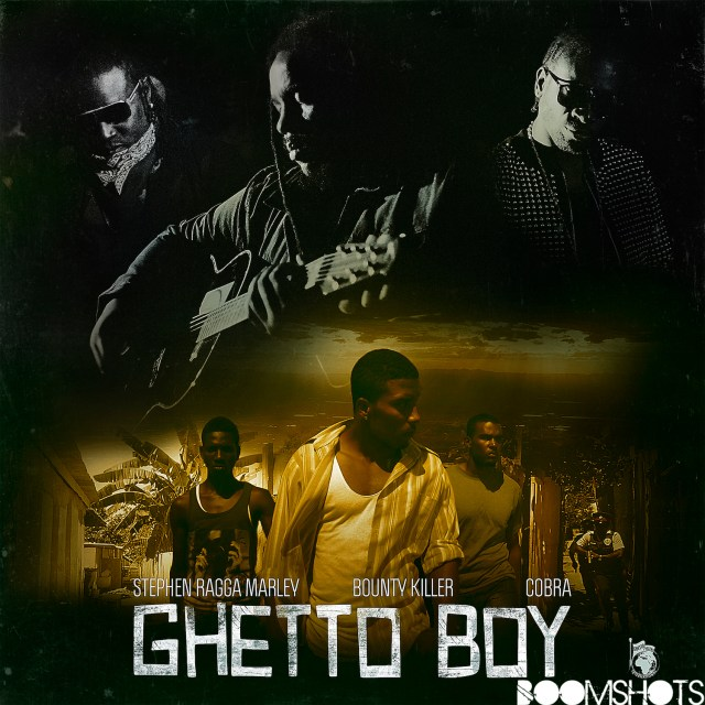 "HEAR THIS: Stephen ""Ragga"" Marley ft. Bounty Killer & Mad Cobra ""Ghetto Boy"""