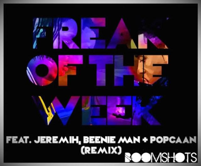 "HEAR THIS: Krept & Konan ft. Jeremih, Beenie Man & Popcaan ""Freak of the Week"" Remix"
