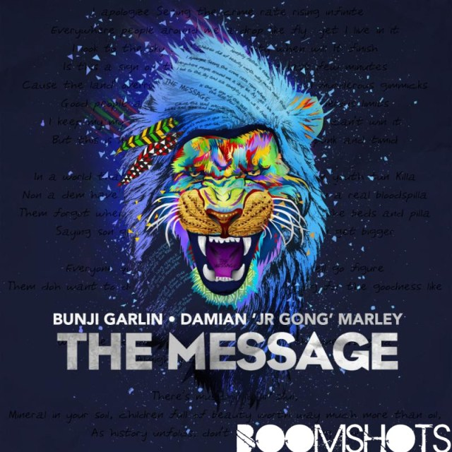 "HEAR THIS: Bunji Garlin & Damian ""Jr. Gong"" Marley ""The Message"""