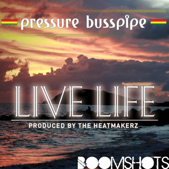 "HEAR THIS: Pressure Buss Pipe ""Live Life"" PREMIERE"