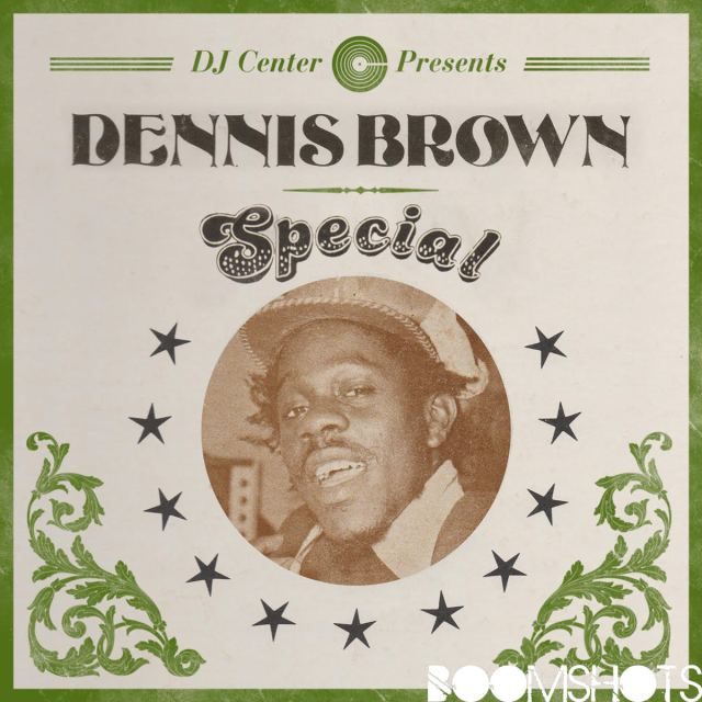 HEAR THIS: Dennis Brown Special DJ Center Earthstrong Mix