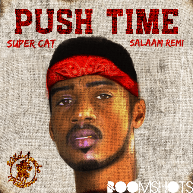 "WATCH THIS: Super Cat and Salaam Remi ""Push Time"" Official Music Video"