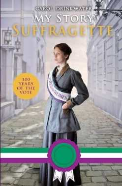 My Story Suffragette Centenary Edition