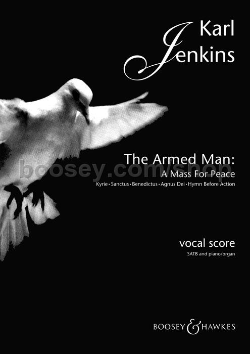 Karl Jenkins  The Armed Man A Mass For Peace SATB  piano