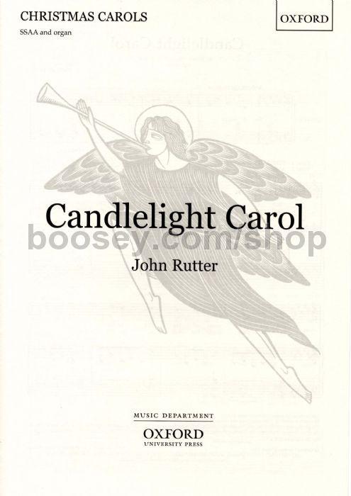 John Rutter  Candlelight Carol for SSAA