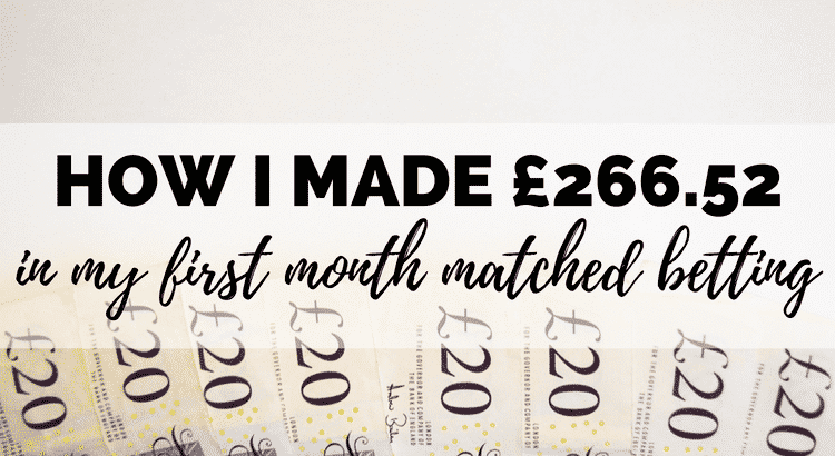 my first month matched betting experience - how I made £266 online