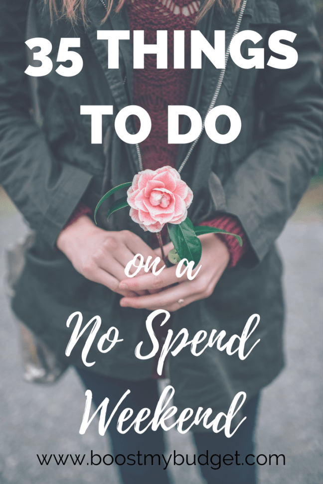 35 Things to Do on a No Spend Weekend! A no spend weekend is an awesome way to have a mini financial detox. If you're trying to save money and spend less, commit to spending NOTHING for just two days this week! You'll be surprised how much you save, and how much creative fun you can have. Here are 35 FREE ideas to get you started.