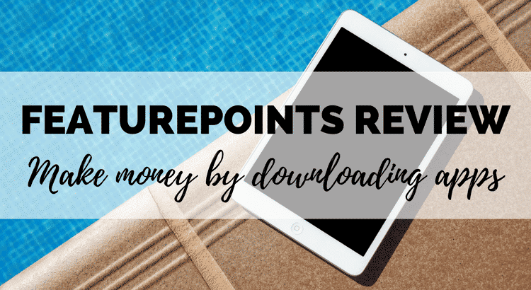 FeaturePoints review! FeaturePoints is an app which pays you to download free apps on your phone! Is this a legit way of making easy money from your phone? I tested it out. Read my honest review and see how I got on!