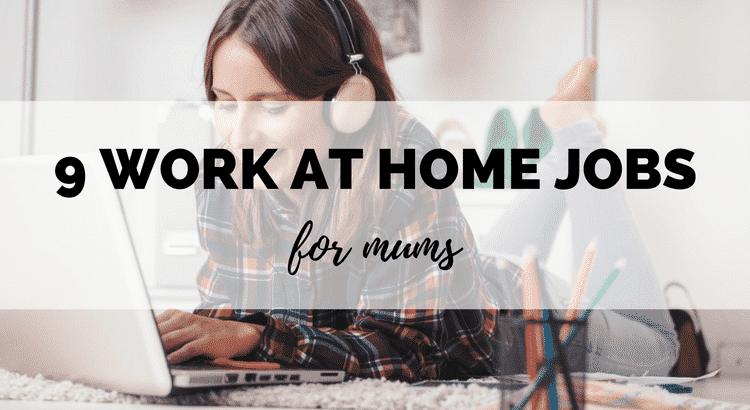 9 Best Flexible Work From Home Jobs for Mums uk