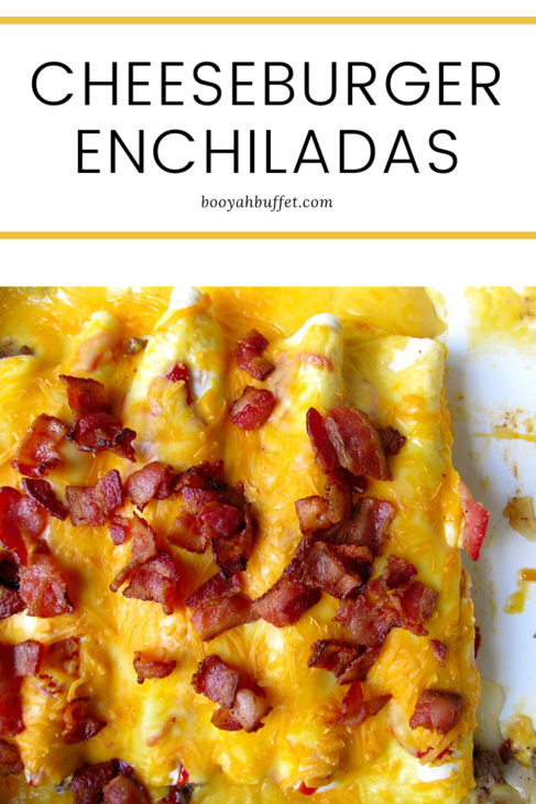 Cheeseburger Enchiladas Pinterest Pin