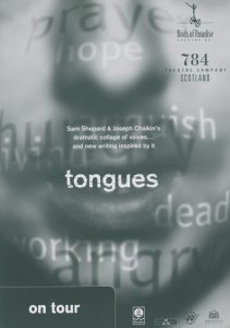 A poster for the play 'Tongues'. It shows a close up image of someone's mouth with various words over the image like: 'prayer', 'anger' and 'hope'.