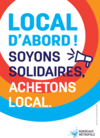Local d'abord ! Soyons solidaires achetons local.