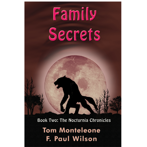 Family Secrets by Tom Monteleone & F. Paul Wilson — Signed, Numbered Limited Edition