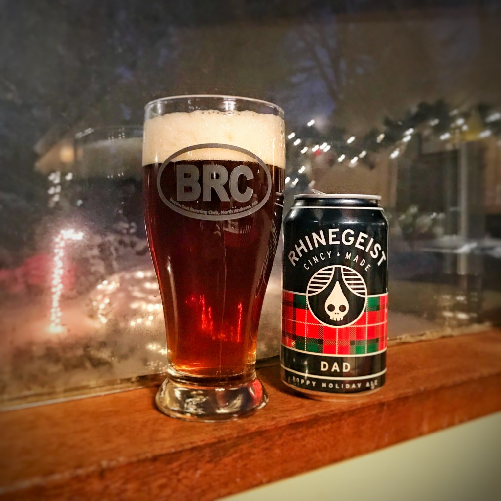 The BRC 12 Beers of Christmas 2017 Beer 14: Rheingeist Dad Hoppy Holiday Ale