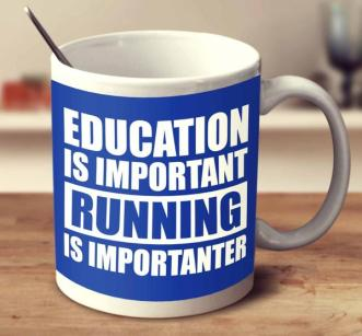 education_is_important_but_running_is_importanter_-_blue_grande.jpg