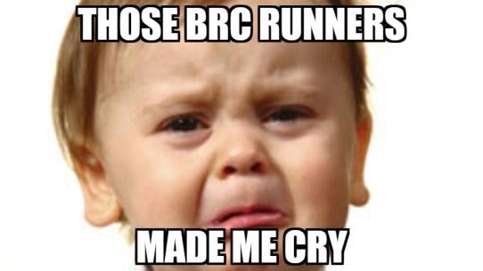 BRC made me cry.jpg
