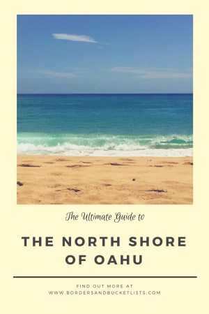 Ultimate Guide to the North Shore of Oahu #oahu #hawaii #northshore #northshoreoahu #oahuhawaii