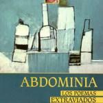 ABDOMINIA Los poemas extraviados de Freddy Pereyra (Reseña)
