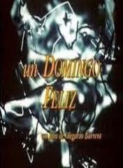 Un domingo feliz (1988) –  Olegario Barrera (Reseña)