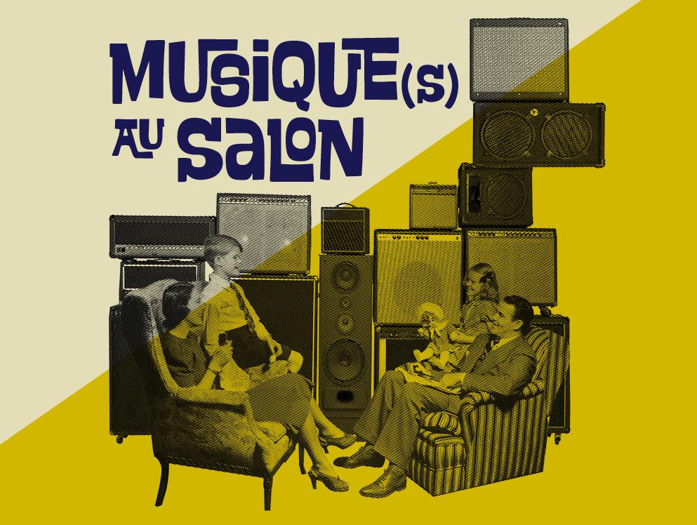MUSIQUE(S) AU SALON #1
