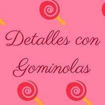 DETALLES CON GOMINOLAS