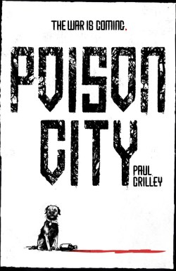 20160229_poison-city_paul-crilley