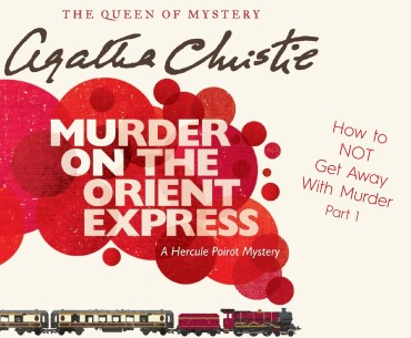 How to NOT get away with Murder – Part 1