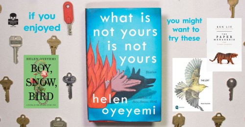 I've Read What is Not Yours is Not Yours, Now What?