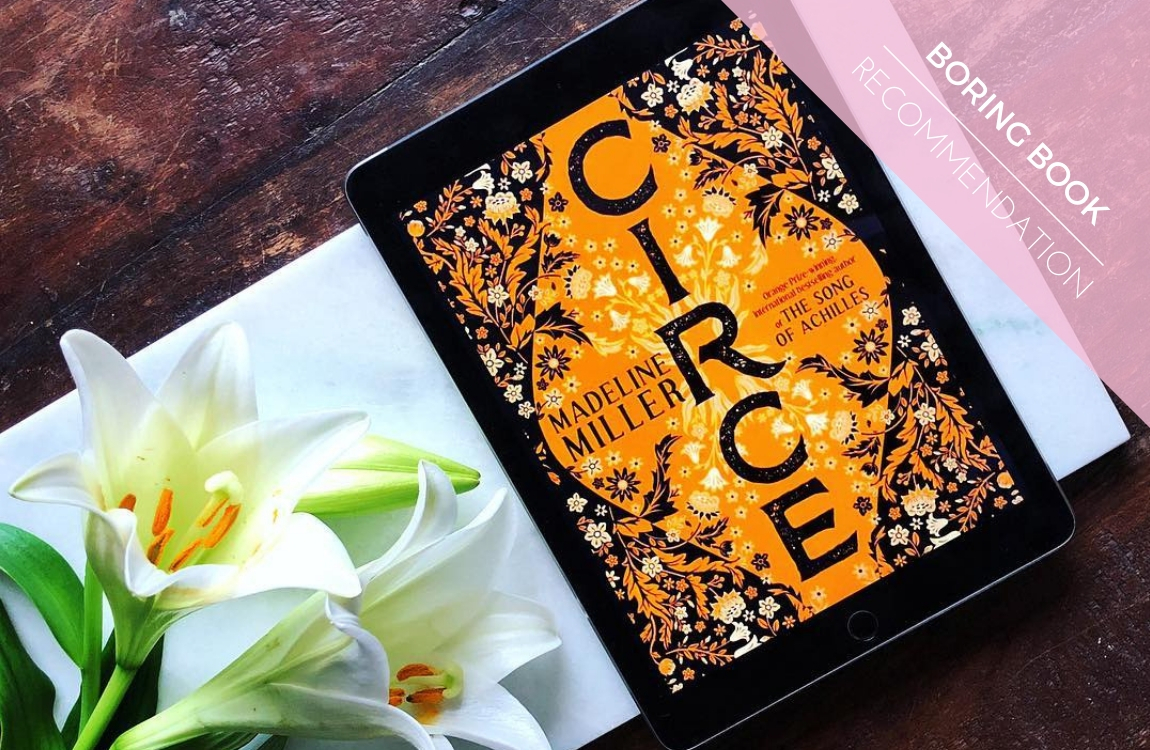 Boring Book Recommendation Circe By Madeline Miller Bored
