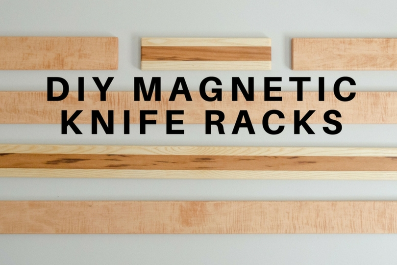 Magnetic Knife Rack Step By Step Diy Plans To Build And Finish