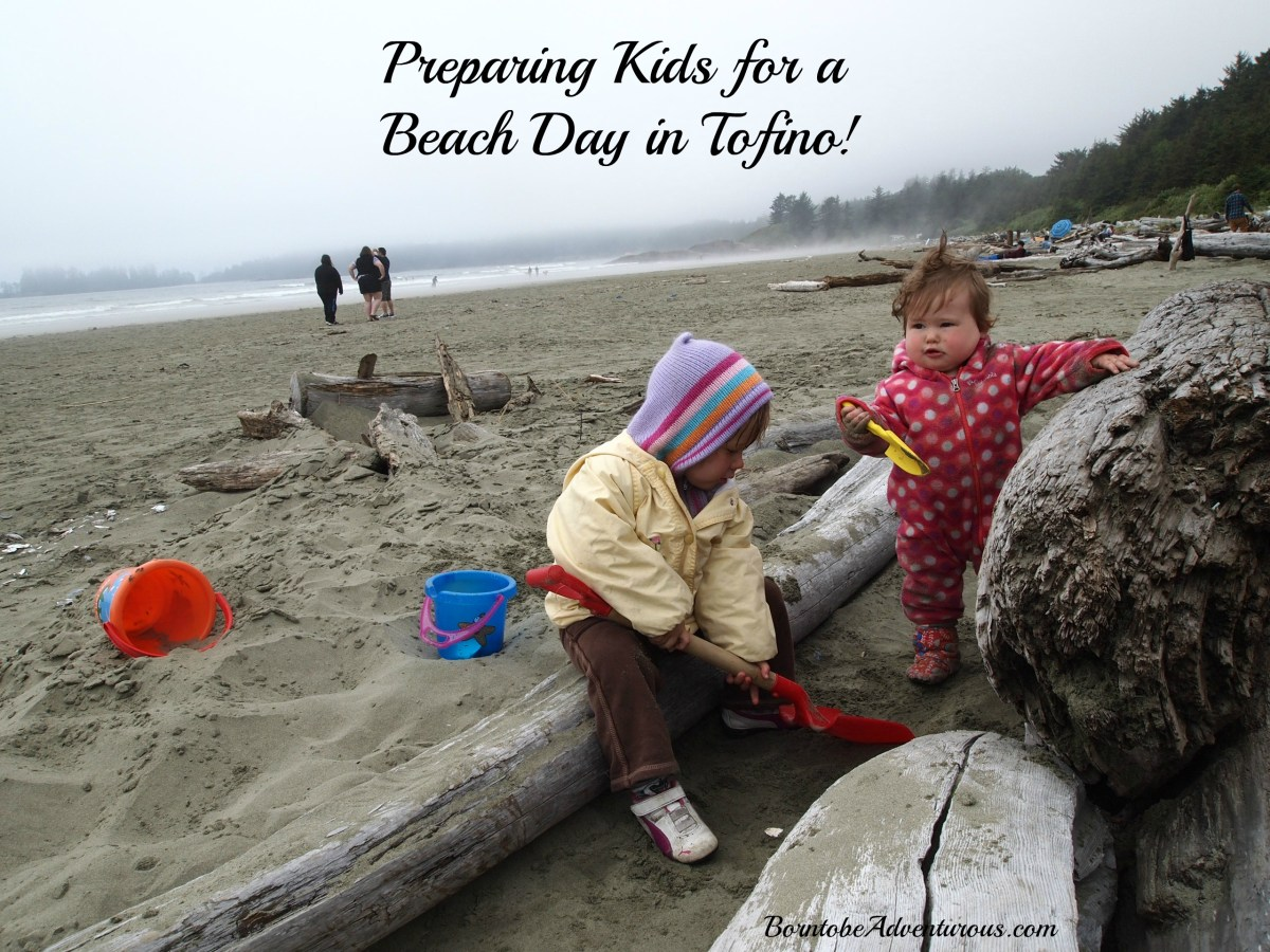 Preparing Kids for a Beach Day in Tofino