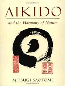 Saotome Shihan aikido and the harmony of nature