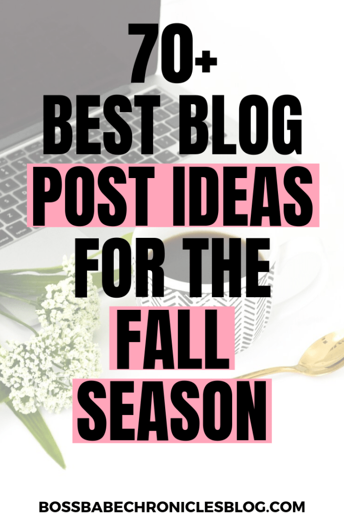 fall blog post ideas for every niche