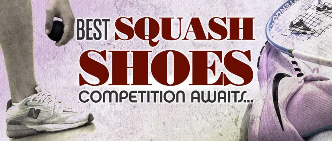 Best Squash Shoes
