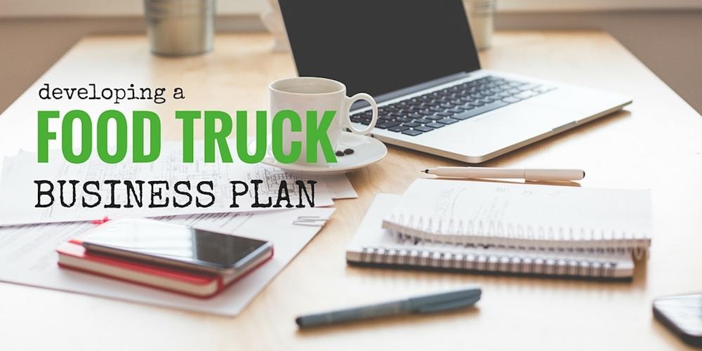 How To Write A Food Truck Business Plan Free Template