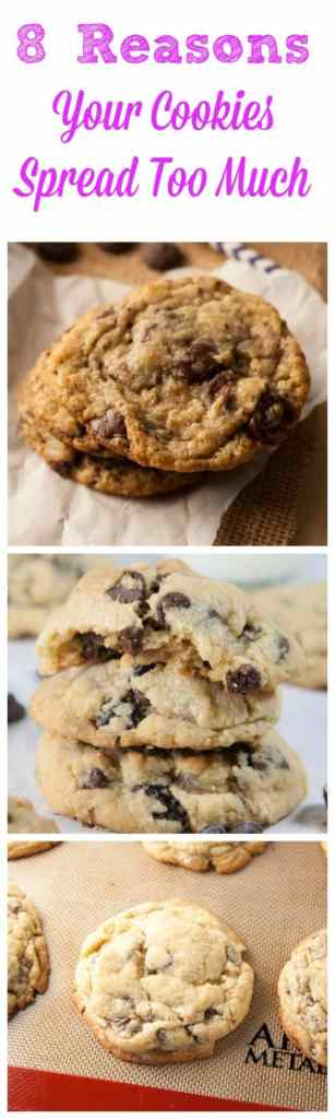 If your last batch of cookies came out less than stellar, then you need to read this! 8 reasons your cookies spread too much!