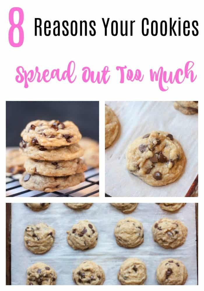 8 reasons your cookies spread out too much