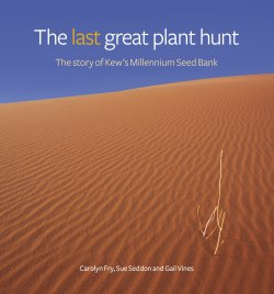 The last great plant hunt - Kew Publishing